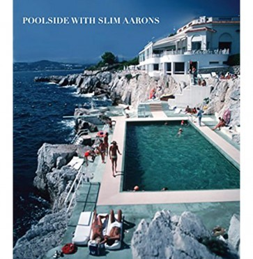 Book Poolside with Slim Aarons
