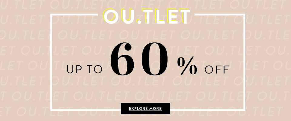 OUTLET up to 60%